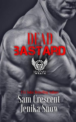 Dead Bastard (The Soldiers of Wrath MC, 4)