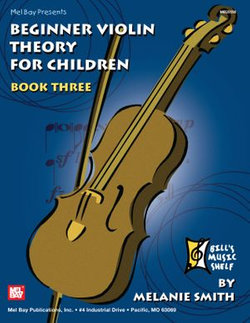 Beginner Violin Theory for Children, Book Three
