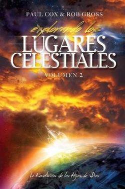 Explorando Los Lugares Celestiales - Volumen 2