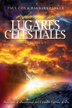 Explorando los Lugares Celestiales - Volumen 7