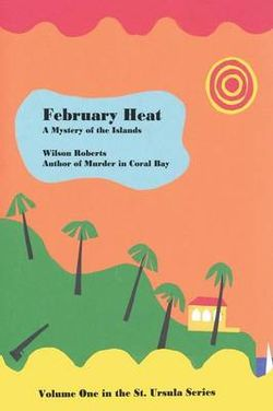 February Heat