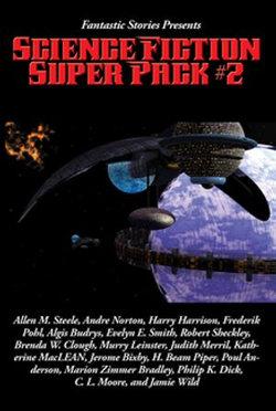 Fantastic Stories Presents: Science Fiction Super Pack #2
