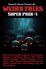 Fantastic Stories Presents the Weird Tales Super Pack #1
