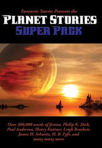 Fantastic Stories Presents the Planet Stories Super Pack