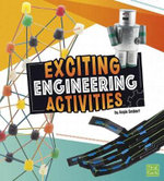 Curious Scientists : Exciting Engineering Activities