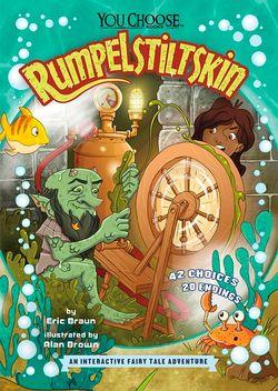 You Choose: Fractured Fairy Tales: Rumpelstiltskin