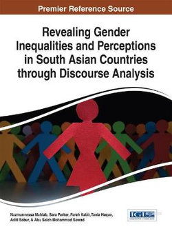 Revealing Gender Inequalities and Perceptions in South Asian Countries Through Discourse Analysis