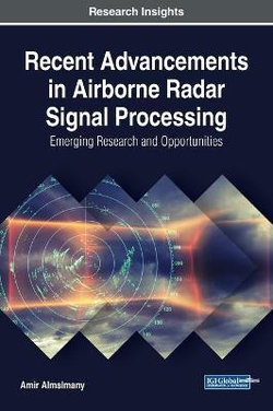 Recent Advancements in Airborne Radar Signal Processing