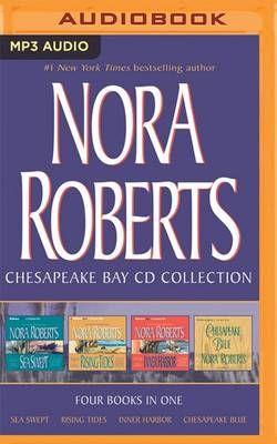 Nora Roberts - Chesapeake Bay Series: Books 1-4