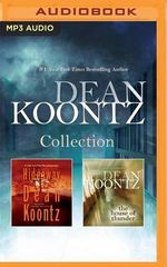 Dean Koontz - Collection: Hideaway and the House of Thunder