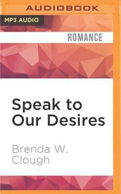 Speak to Our Desires