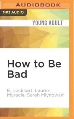 How to Be Bad