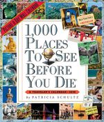 2018 1000 Places to See Before You Die Picture-A-Day Wall Calendar