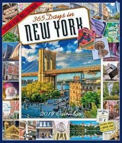 365 Days in New York Picture-A-Day Wall Calendar 2019