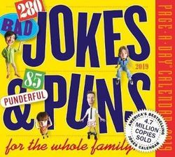 280 Bad Jokes & 85 Punderful Puns Page-A-Day Desk Calendar 2019