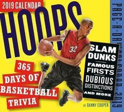 Hoops: 365 Days of Basketball Trivia! Page-A-Day Desk Calendar 2019