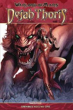 Warlord of Mars: Dejah Thoris Omnibus Vol. 1