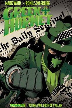 Mark Waid's The Green Hornet Vol. 2