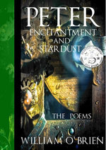 Peter, Enchantment and Stardust: The Poems