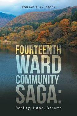 Fourteenth Ward Community Saga