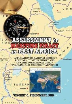 ASSESSMENT of MARITIME PIRACY in EAST AFRICA