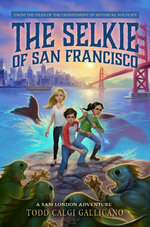The Selkie of San Francisco