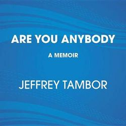 Are You Anybody?