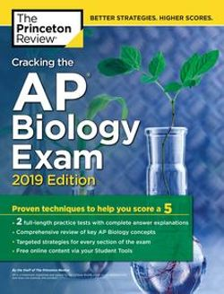 Cracking the AP Biology Exam, 2019 Edition