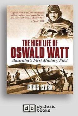 The High Life of Oswald Watt