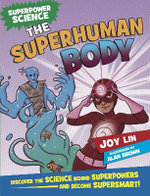 The Superhuman Body