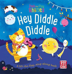 Peek and Play Rhymes: Hey Diddle Diddle