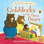 My Very First Story Time: Goldilocks and the Three Bears