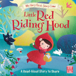 My Very First Story Time: Little Red Riding Hood