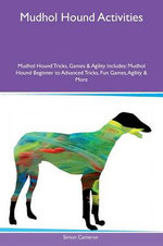 Mudhol Hound Activities Mudhol Hound Tricks, Games & Agility Includes