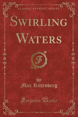 Swirling Waters (Classic Reprint)