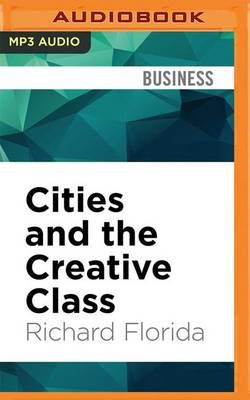 Cities and the Creative Class