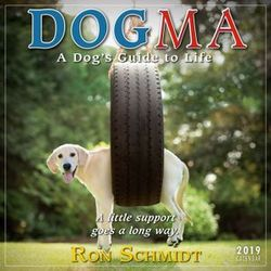 Dogma - A Dog's Guide to Life 16-Month 2019 Mini Wall Calendar
