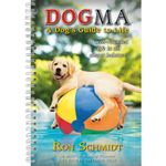 Dogma - A Dog's Guide to Life 18-Month 2019 Weekly Planner