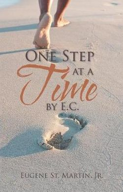 One Step at a Time by E. C.