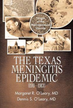 The Texas Meningitis Epidemic (1911-1913)