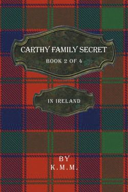 Carthy Family Secret Book 2 Of 4