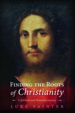 Finding the Roots of Christianity
