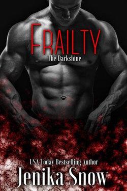 Frailty (The DarkShine)