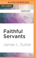 Faithful Servants