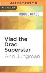 Vlad the Drac Superstar