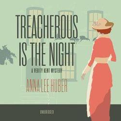 Treacherous Is the Night