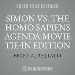 Simon vs. the Homo Sapiens Agenda Movie Tie-In Edition
