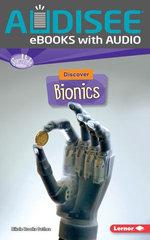 Discover Bionics