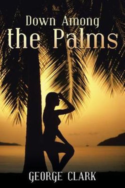Down Among the Palms