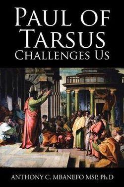 Paul of Tarsus Challenges Us